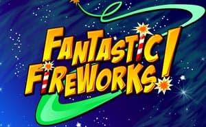 Fantastic Fireworks online slot uk