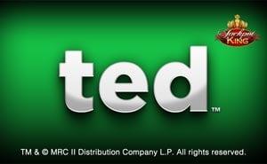 Ted Jackpot King slot uk